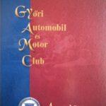 2012 szeptember: új szakkönyv: Takács János: A Győri Automobil és Motor Club Aranykönyve